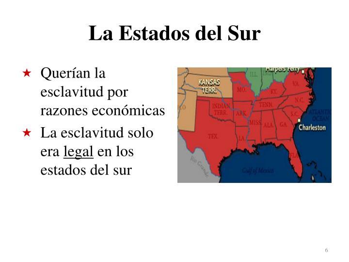 La Estados del Sur