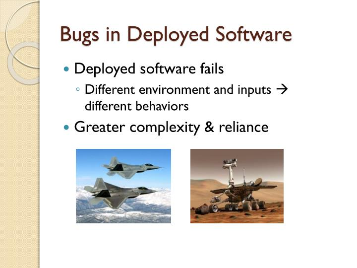 Bugs in deployed software