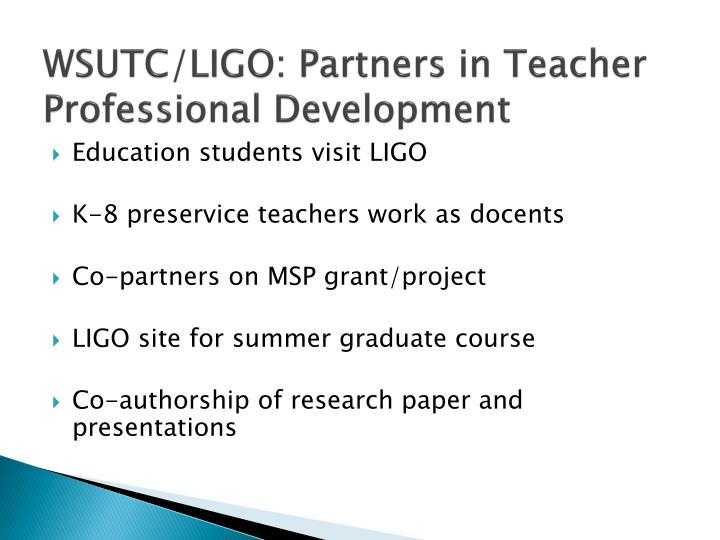 WSUTC/LIGO: Partners in Teacher Professional Development