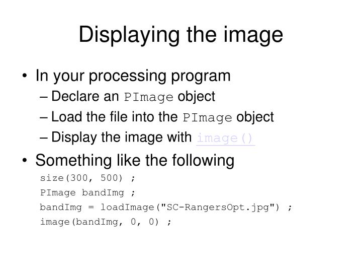 Displaying the image
