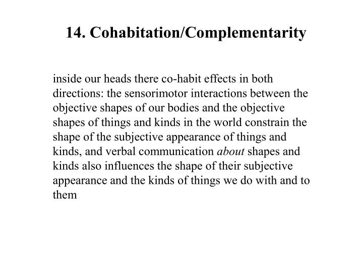 14. Cohabitation/Complementarity