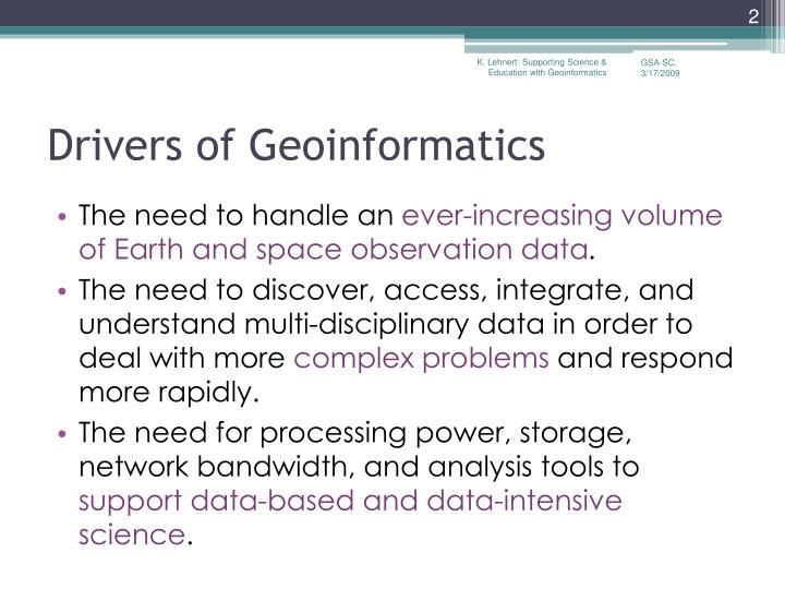 Drivers of geoinformatics