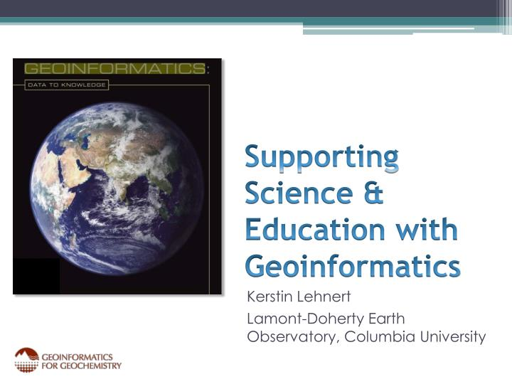 Supporting science education with geoinformatics