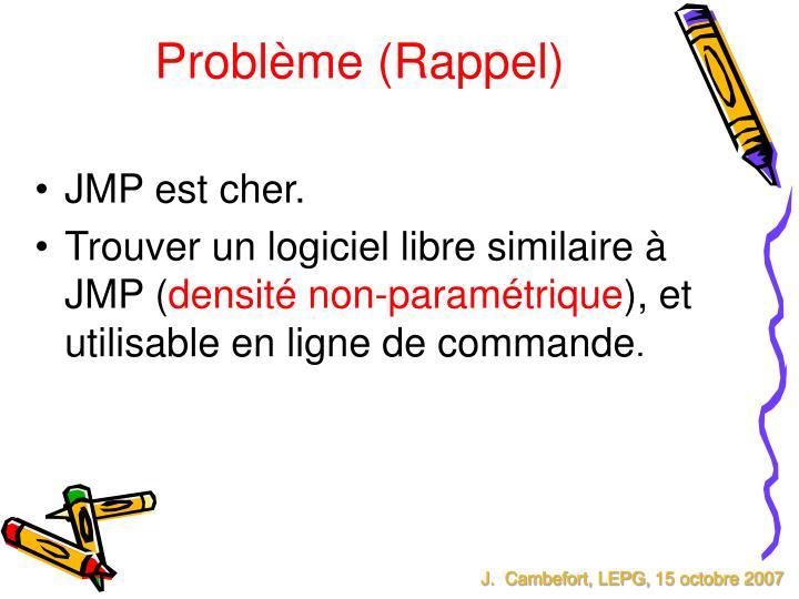 Problème (Rappel)