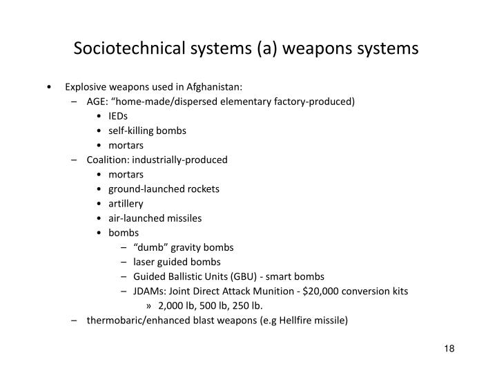 Sociotechnical systems (a) weapons systems