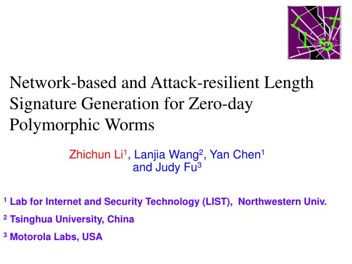 Network-based and Attack-resilient Length Signature Generation for Zero-day Polymorphic Worms