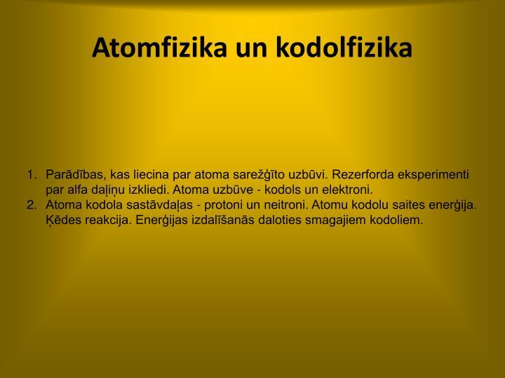 Atomfizika un kodolfizika
