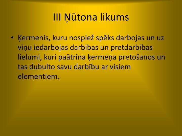 III Ņūtona likums