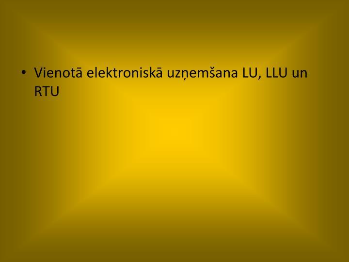 Vienotā elektroniskā uzņemšana LU, LLU un RTU