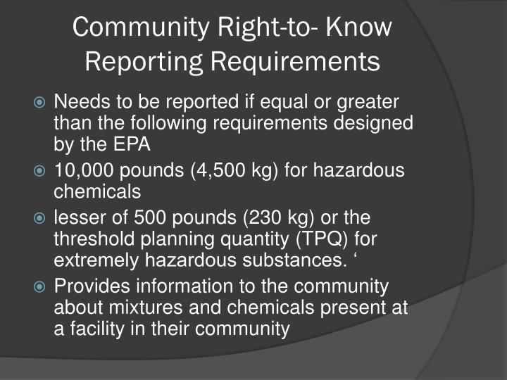 Community Right-to- Know Reporting Requirements