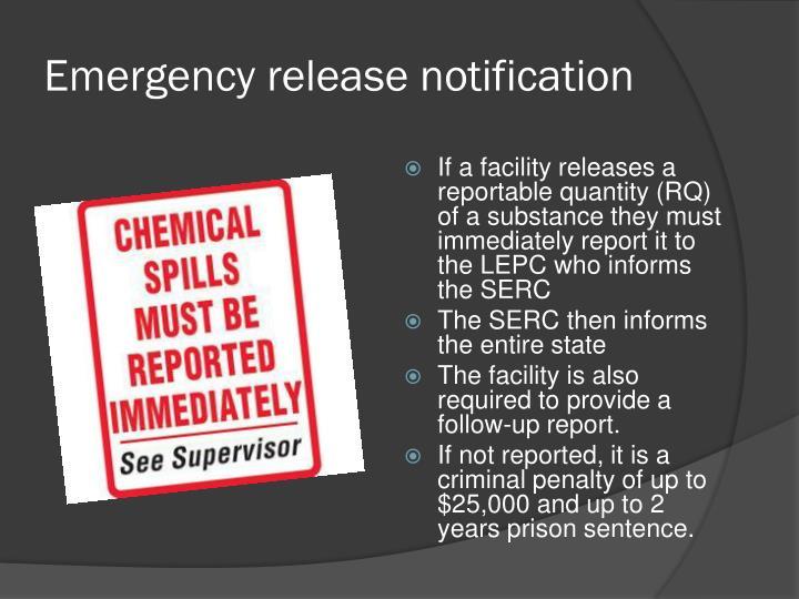 Emergency release notification