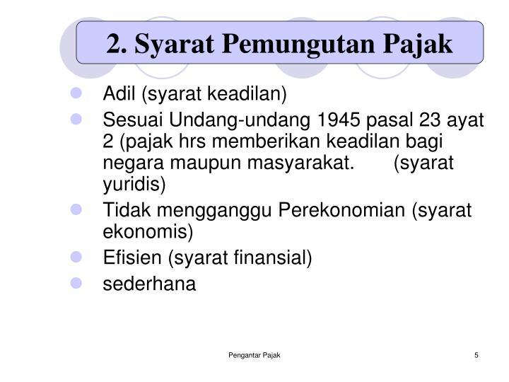 2. Syarat Pemungutan Pajak