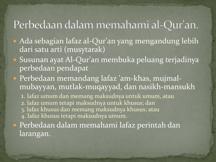Perbedaan dalam memahami al-Qur'an.