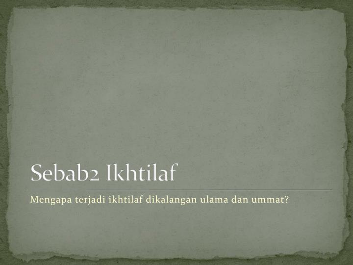 Sebab2 Ikhtilaf