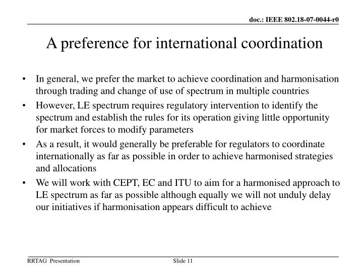 A preference for international coordination
