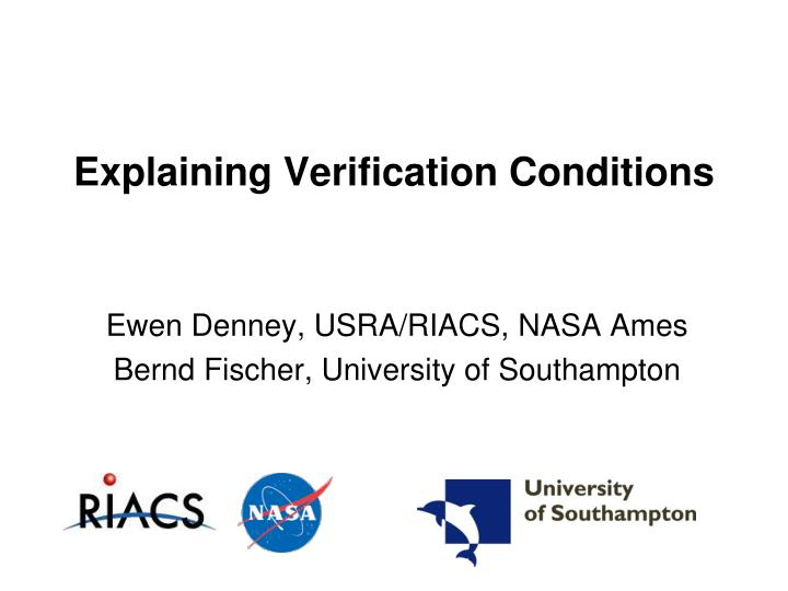 Explaining verification conditions