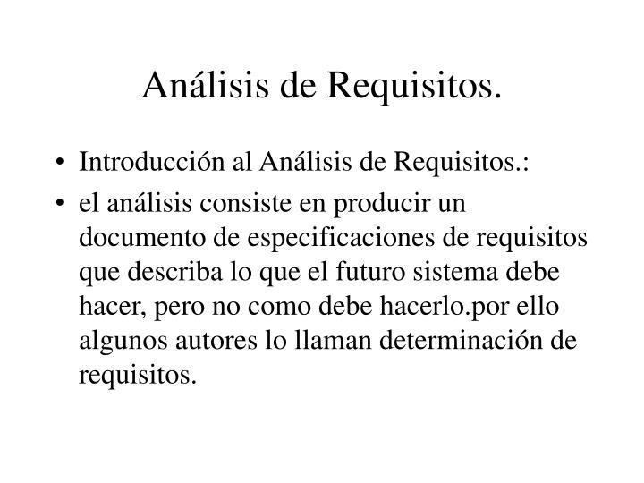Análisis de Requisitos.