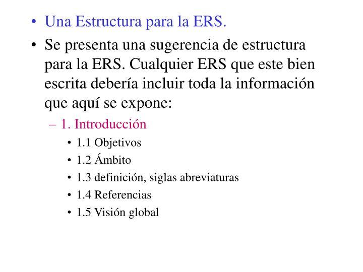Una Estructura para la ERS.