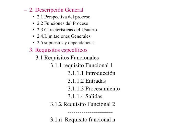 2. Descripción General