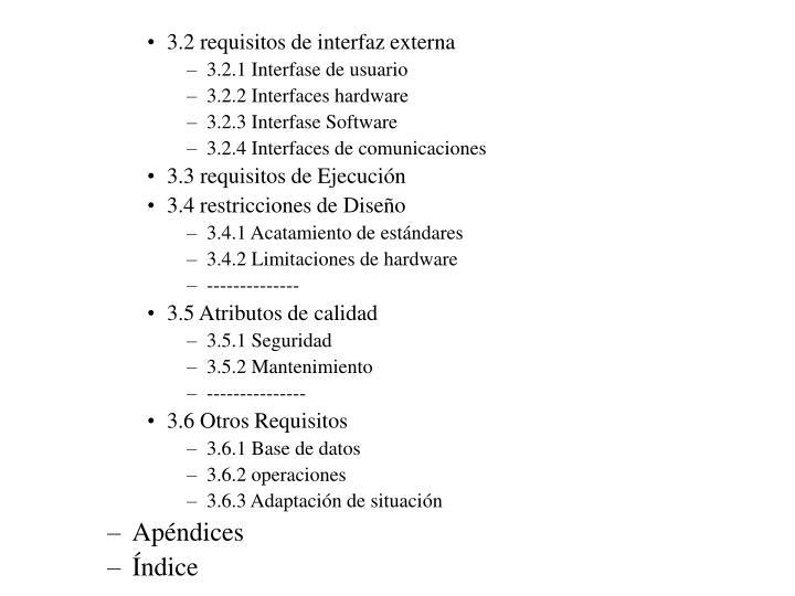 3.2 requisitos de interfaz externa