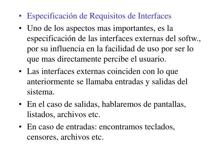 Especificación de Requisitos de Interfaces