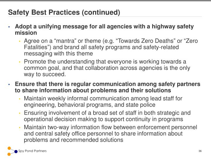Safety Best Practices (continued)