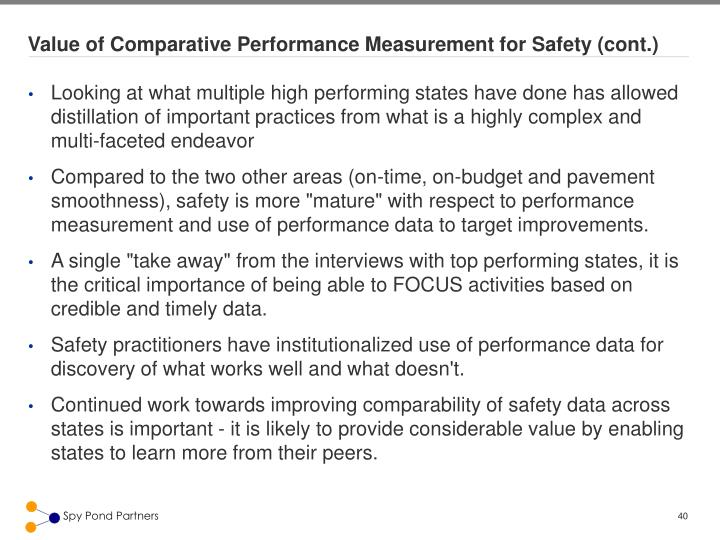 Value of Comparative Performance Measurement for Safety (cont.)