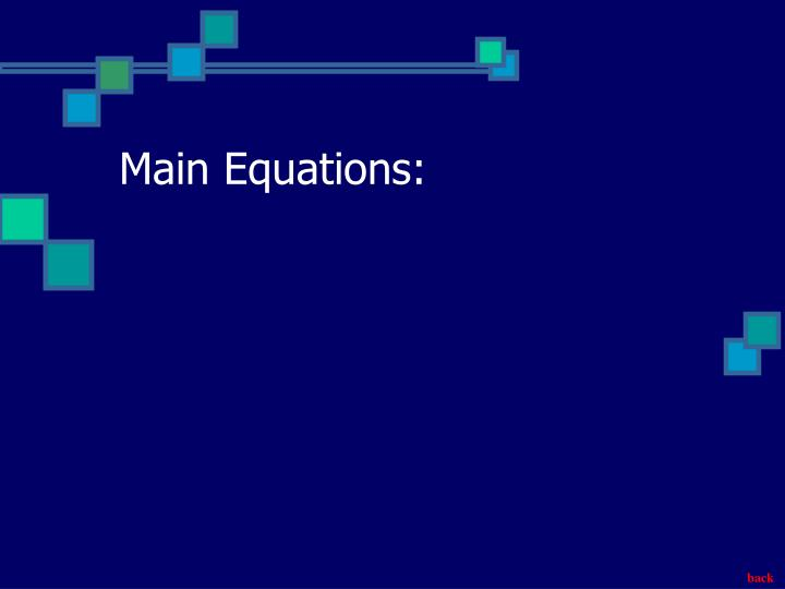 Main Equations: