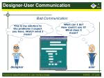 designer user communication