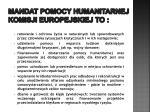 mandat pomocy humanitarnej komisji europejskiej to
