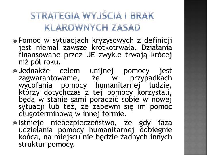 Strategia wyjcia i brak klarownych zasad
