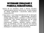 wyzwanie zwi zane z pomoc humanitarn4
