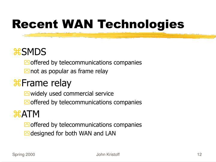 Recent WAN Technologies
