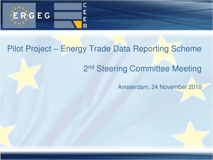 Pilot Project – Energy Trade Data Reporting Scheme