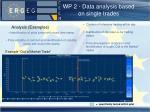 wp 2 data analysis based on single trades
