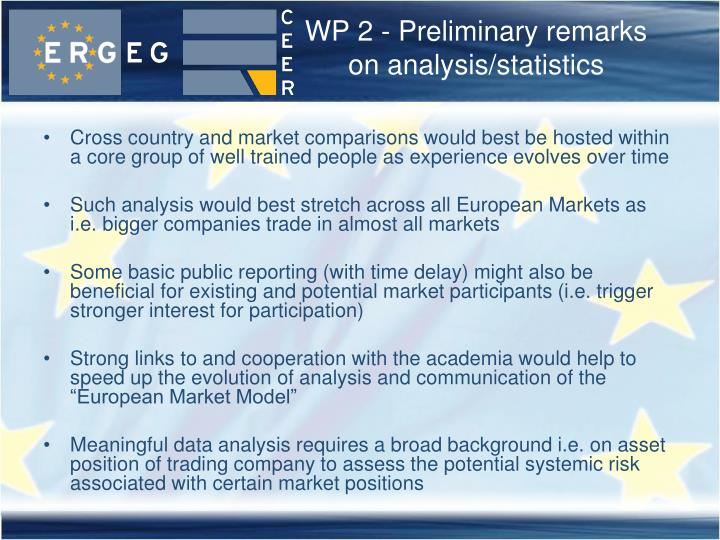 WP 2 - Preliminary remarks on analysis/statistics