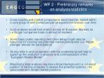 wp 2 preliminary remarks on analysis statistics