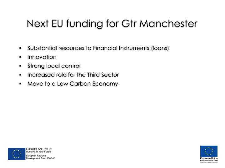 Next EU funding for Gtr Manchester