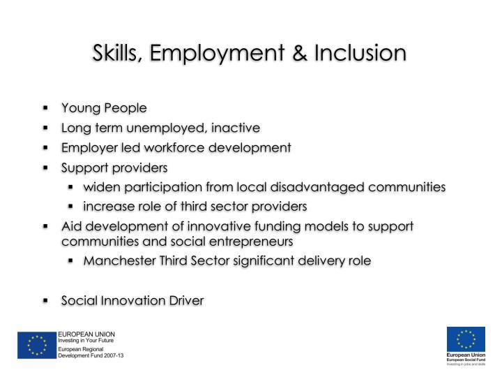 Skills, Employment & Inclusion
