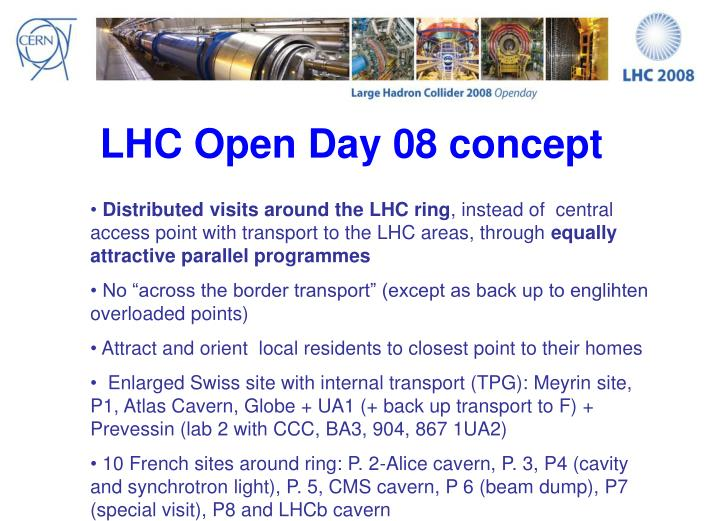 LHC Open Day 08 concept