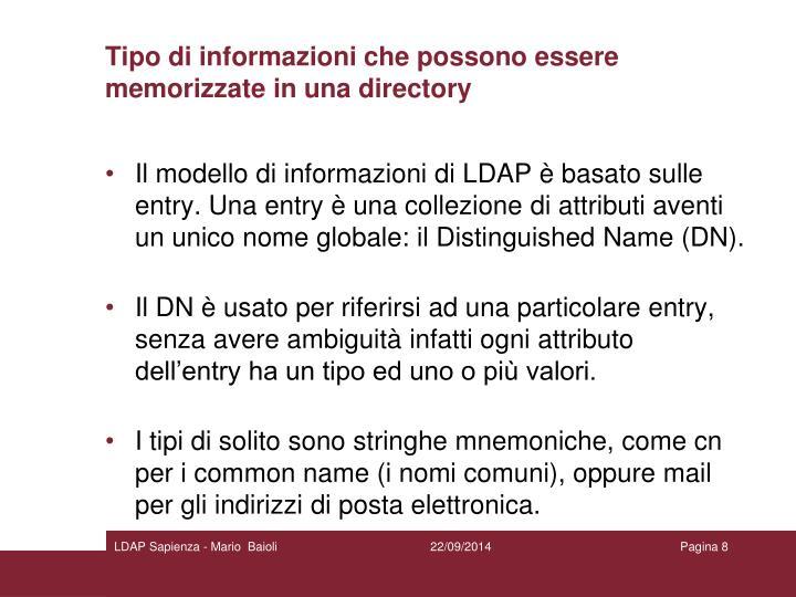Tipo di informazioni che possono essere memorizzate in una directory