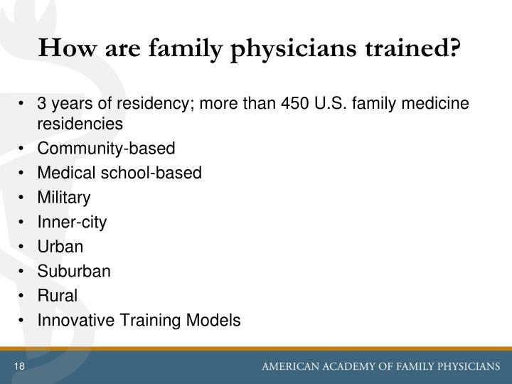 How are family physicians trained?