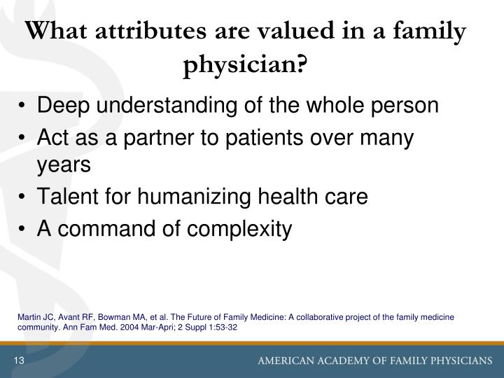 What attributes are valued in a family physician?