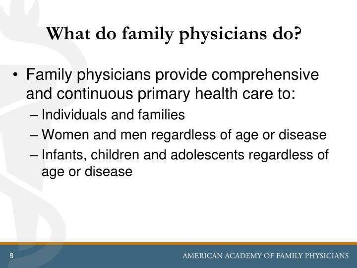 What do family physicians do?