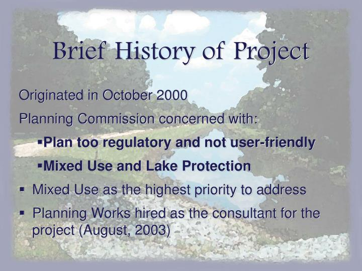 Brief History of Project