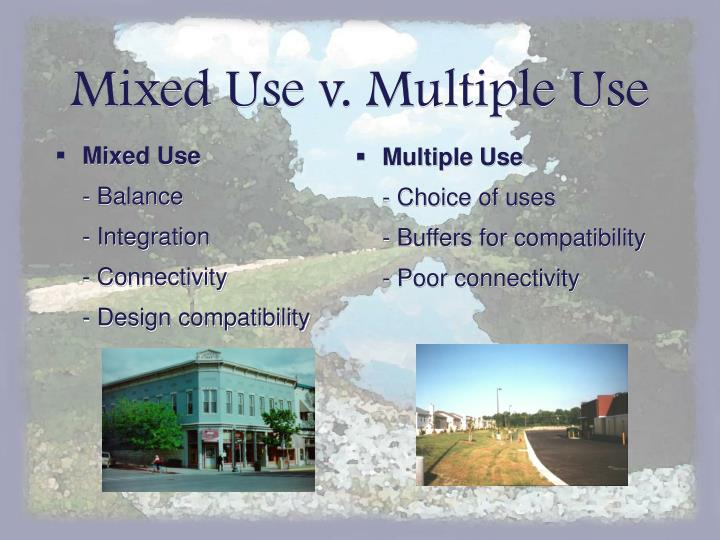 Mixed Use v. Multiple Use
