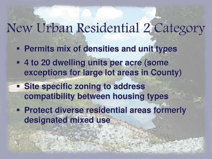 New Urban Residential 2 Category
