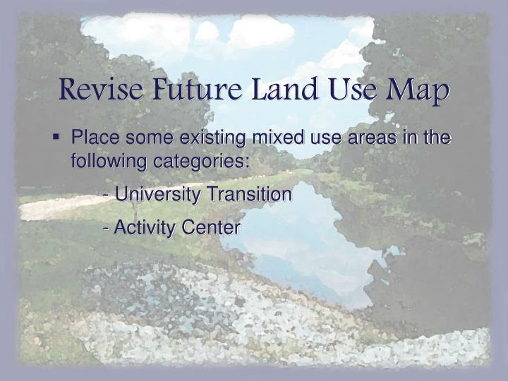 Revise Future Land Use Map