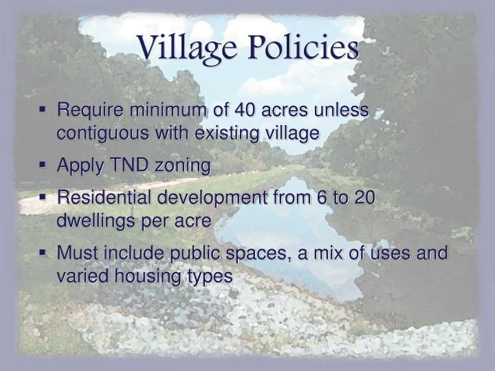 Village Policies