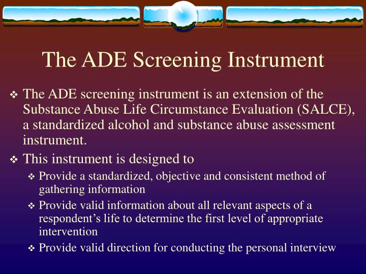 The ADE Screening Instrument
